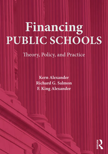 Financing Public Schools Theory, Policy, and Practice book cover