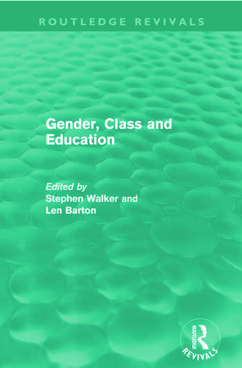 Gender, Class and Education (Routledge Revivals) book cover