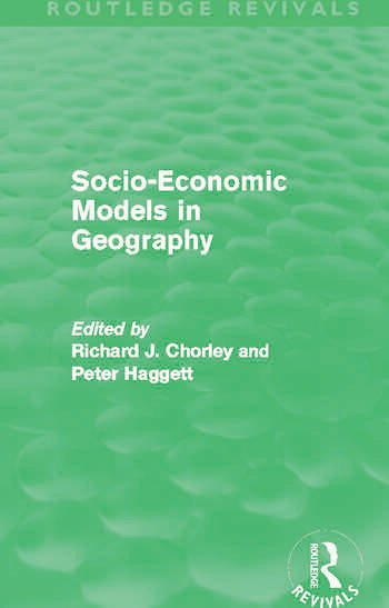 Socio-Economic Models in Geography (Routledge Revivals) book cover