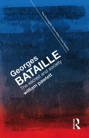 Georges Bataille The Sacred and Society book cover