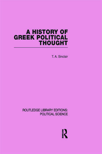 A History of Greek Political Thought (Routledge Library Editions: Political Science Volume 34) book cover