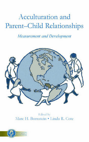 Acculturation and Parent-Child Relationships Measurement and Development book cover