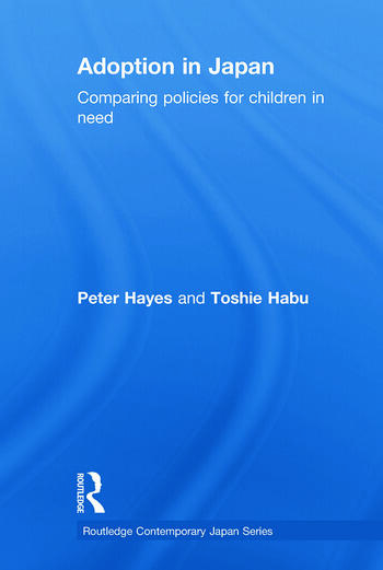 Adoption in Japan Comparing Policies for Children in Need book cover