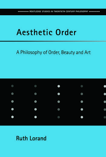 Aesthetic Order A Philosophy of Order, Beauty and Art book cover