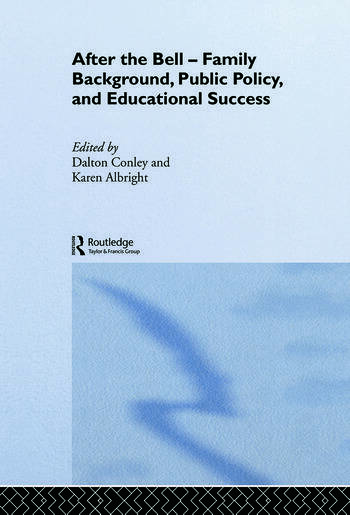 After the Bell Family Background, Public Policy and Educational Success book cover