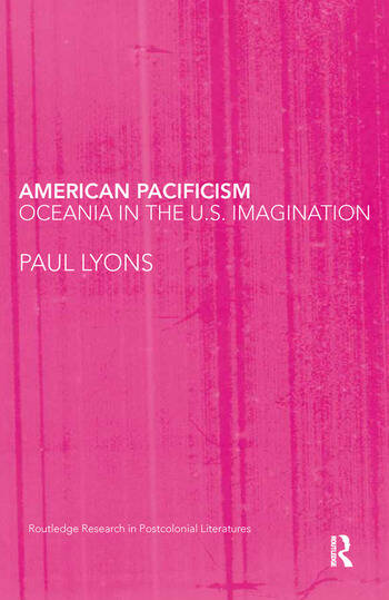 American Pacificism Oceania in the U.S. Imagination book cover