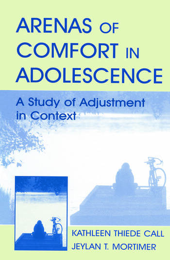 Arenas of Comfort in Adolescence A Study of Adjustment in Context book cover