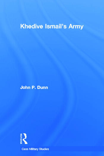 Khedive Ismail's Army book cover