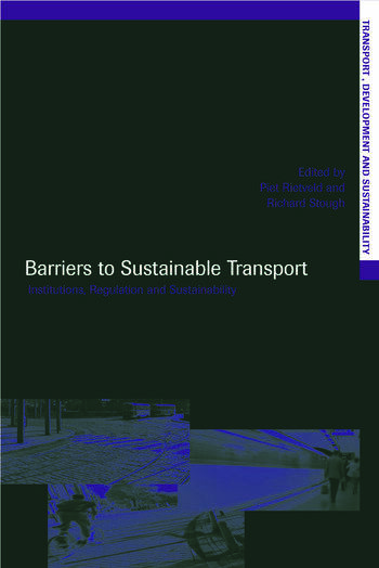 Barriers to Sustainable Transport Institutions, Regulation and Sustainability book cover
