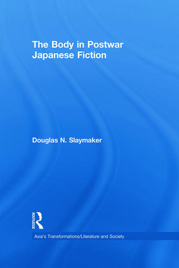 The Body in Postwar Japanese Fiction book cover