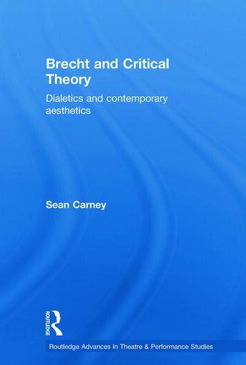 Brecht and Critical Theory Dialectics and Contemporary Aesthetics book cover