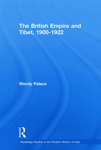 The British Empire and Tibet 1900-1922 book cover