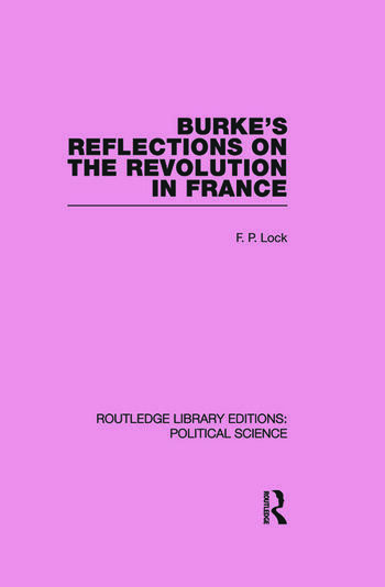 Burke's Reflections on the Revolution in France (Routledge Library Editions: Political Science Volume 28) book cover