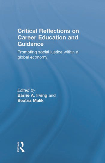 Critical Reflections on Career Education and Guidance Promoting Social Justice within a Global Economy book cover