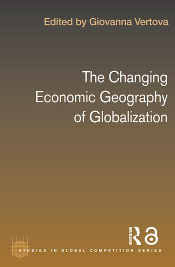 The Changing Economic Geography of Globalization book cover