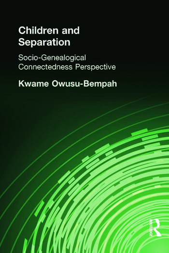 Children and Separation Socio-Genealogical Connectedness Perspective book cover