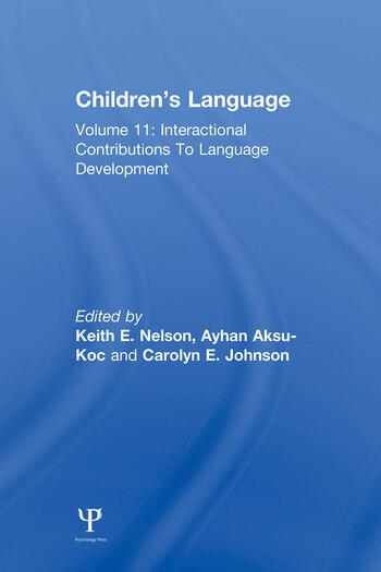 Children's Language Volume 11: Interactional Contributions To Language Development book cover