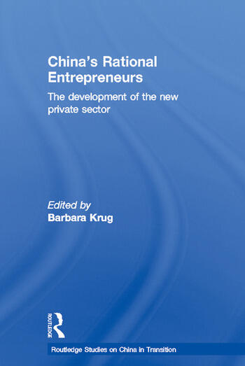 China's Rational Entrepreneurs The Development of the New Private Sector book cover