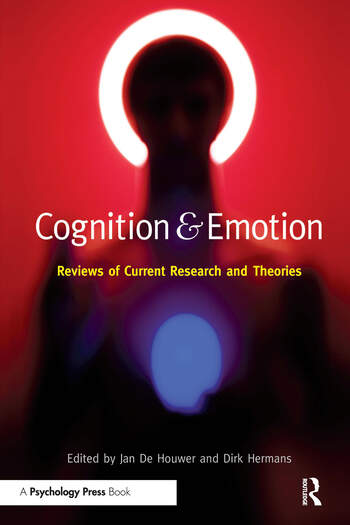 Cognition & Emotion Reviews of Current Research and Theories book cover