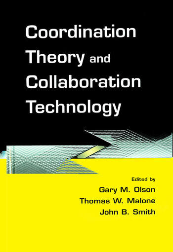 Coordination Theory and Collaboration Technology book cover