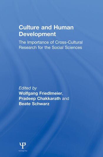 Culture and Human Development The Importance of Cross-Cultural Research for the Social Sciences book cover