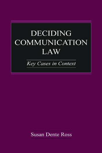 Deciding Communication Law Key Cases in Context book cover