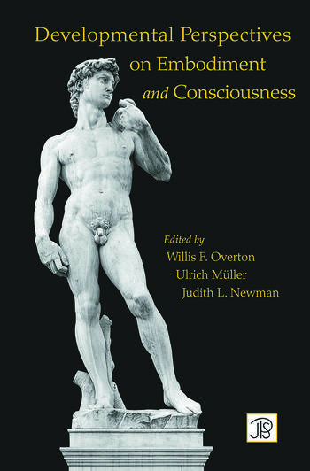 Developmental Perspectives on Embodiment and Consciousness book cover