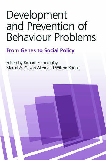 Development and Prevention of Behaviour Problems From Genes to Social Policy book cover