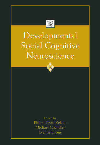 Developmental Social Cognitive Neuroscience book cover