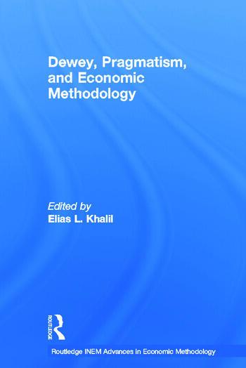 Dewey, Pragmatism and Economic Methodology book cover