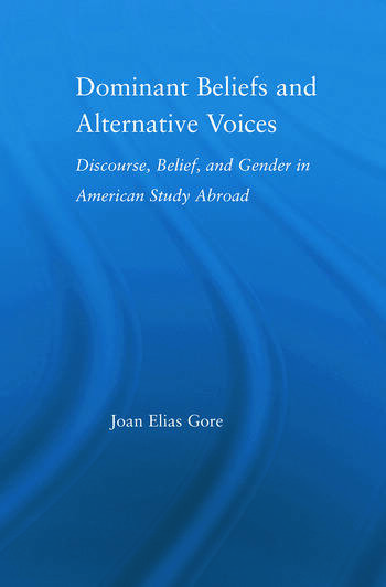 Dominant Beliefs and Alternative Voices Discourse, Belief, and Gender in American Study book cover