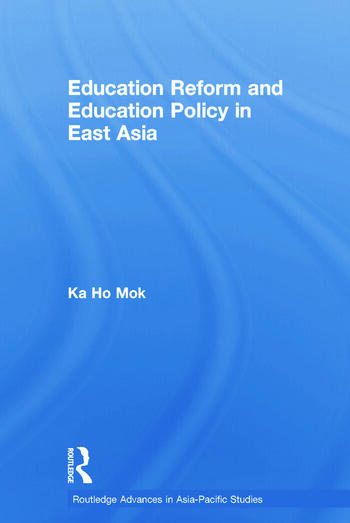 Education Reform and Education Policy in East Asia book cover