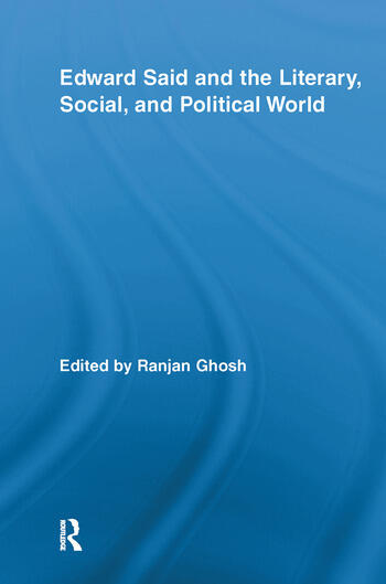 Edward Said and the Literary, Social, and Political World book cover