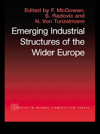 The Emerging Industrial Structure of the Wider Europe book cover