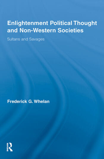 Enlightenment Political Thought and Non-Western Societies Sultans and Savages book cover