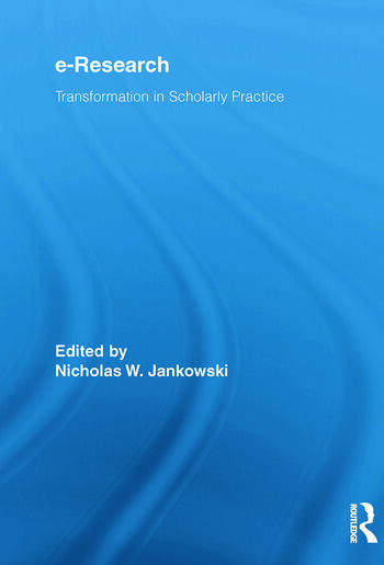 E-Research Transformation in Scholarly Practice book cover