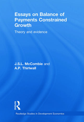 Essays on Balance of Payments Constrained Growth Theory and Evidence book cover