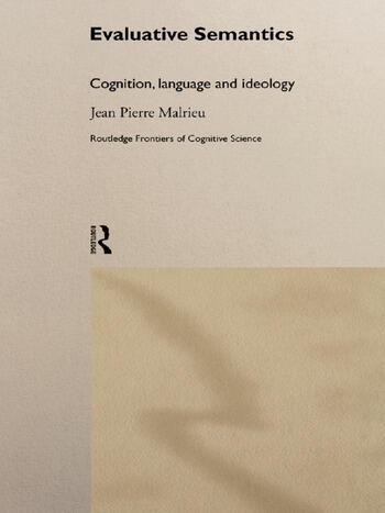 Evaluative Semantics Cognition, Language and Ideology book cover