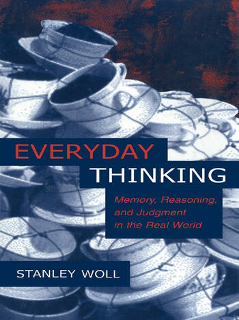 Everyday Thinking Memory, Reasoning, and Judgment in the Real World book cover