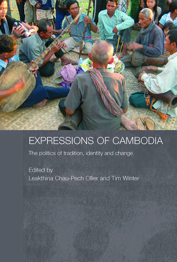 Expressions of Cambodia The Politics of Tradition, Identity and Change book cover