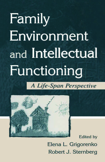 Family Environment and Intellectual Functioning A Life-span Perspective book cover