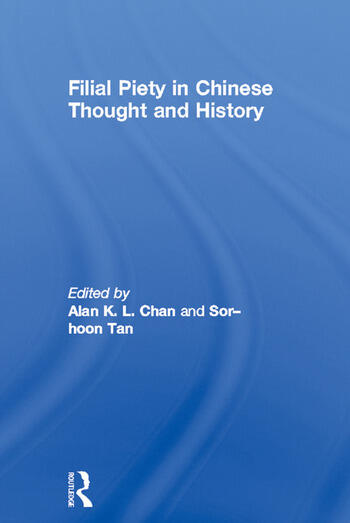 Filial Piety in Chinese Thought and History book cover