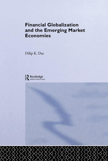 Financial Globalization and the Emerging Market Economy book cover