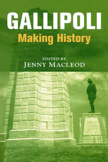 Gallipoli Making History book cover
