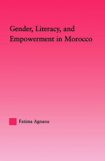 Gender, Literacy, and Empowerment in Morocco book cover