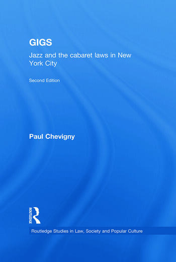 Gigs Jazz and the Cabaret Laws in New York City book cover