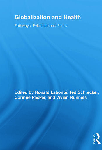 Globalization and Health Pathways, Evidence and Policy book cover