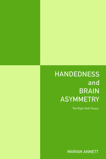 Handedness and Brain Asymmetry The Right Shift Theory book cover