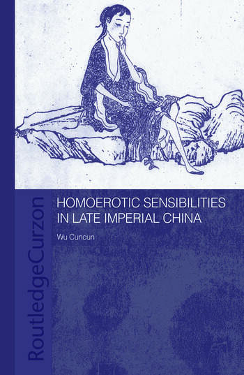 Homoerotic Sensibilities in Late Imperial China book cover