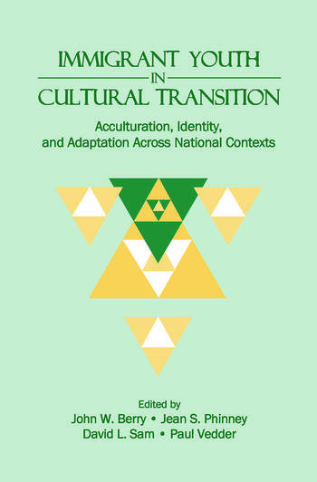 Immigrant Youth in Cultural Transition Acculturation, Identity, and Adaptation Across National Contexts book cover